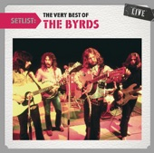 Setlist: The Very Best of The Byrds (Live)