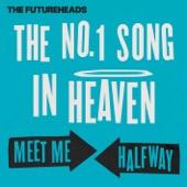 The No.1 Song In Heaven / Meet Me Halfway - Single