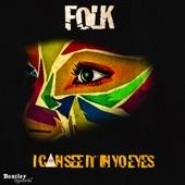 I Can See It in Yo Eyes - Single