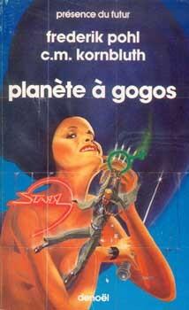 Quel livre avez vous lu récemment ? (2) - Page 10 Planete-a-gogos-289062.jpg?u=https%3A%2F%2Fcdn1.booknode.com%2Fbook_cover%2F289%2Ffull%2Fplanete-a-gogos-289062