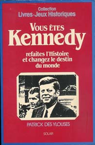 vous etes kennedy