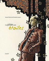 La piste aux étoiles - Muriel Plantier - Babelio