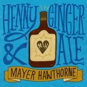 Henny & Gingerale - Single