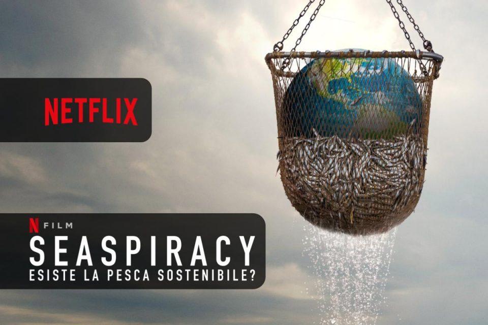 Seaspiracy: esiste la pesca sostenibile? Netflix propone ...