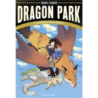 Dragon Park - L'académie Saint-Hydre Tome 01 - Dragon Park ...