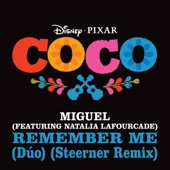 """Remember Me (feat. Natalia Lafourcade) [From """"Coco""""] (Steerner Remix) - Single"""