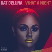 What a Night (feat. Stefflon Don) - Single