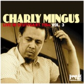 Charly Mingus: Live in Stuttgart 1964, Vol. 3