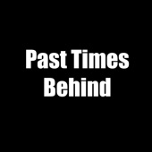 Past Times Behind - Single