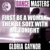 Dance Masters: First Be a Woman / Then Be Soft With Me Tonight