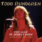 For Lack of Honest Work [A Live History, 1971-2006]