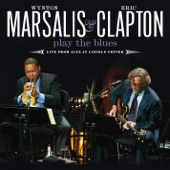 Wynton Marsalis and Eric Clapton Play the Blue: Live from Jazz At Lincoln Center