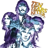 Ten Years After: The Anthology (1967-1971)