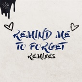 Remind Me to Forget (Remixes) - EP