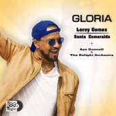 Gloria (feat. Joe Vinyle, Aax Donnell & The Relight Orchestra) - Single