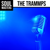 Soul Masters: The Trammps (Rerecorded)