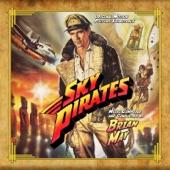 Sky Pirates (Original Motion Picture Soundtrack)
