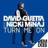 Turn Me On (feat. Nicki Minaj) [Remixes] - EP