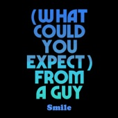 (What Could You Expect) From a Guy - Single