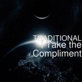 I Take the Compliment - Single