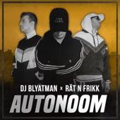 Autonoom (feat. Rät N FrikK) - Single