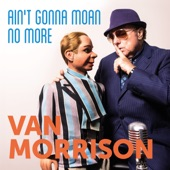 Ain't Gonna Moan No More - Single