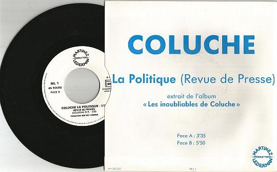 COLUCHE - La politique (revue de presse), 45t promo ...