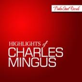 Highlights of Charles Mingus