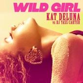Wild Girl (feat. DJ Yass Carter)