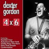 4 x 6: Dexter Gordon
