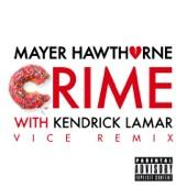 Crime (Vice Remix) [with Kendrick Lamar] - Single