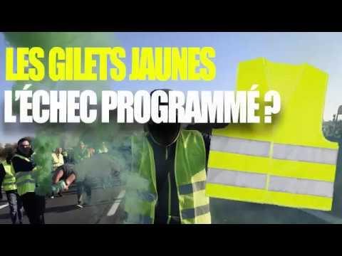 LES GILETS JAUNES : L'échec programmé? - YouTube