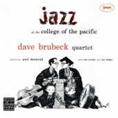 Jazz At College of the Pacific (Remastered) [Live] [feat. Paul Desmond, Ron Cotty, and Joe Dodge]