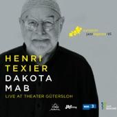 Dakota Mab (Live at Theater Gütersloh) [European Jazz Legends, Vol. 5] [feat. Sébastien Texier, François Corneloup & Louis Moutin]
