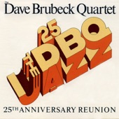 The Dave Brubeck Quartet: 25th Anniversary Reunion