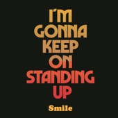 I'm Gonna Keep On Standing Up - Single
