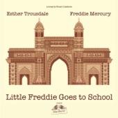 Little Freddie Goes to School (feat. Esther Trousdale) - Single