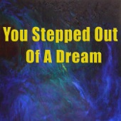 You Stepped Out of a Dream (feat. Paul Desmond)