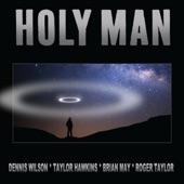 Holy Man (Hawkins - May - Taylor - Wilson Version) - Single