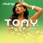 T.O.N.Y. (Grown & Sexy Remix) - Single