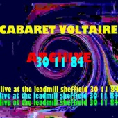 Archive (Live At the Leadmill, Sheffield: 30th November 1984)