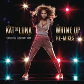 Whine Up (Remixes) - EP