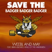 Save the Badger Badger Badger (feat. Brian Blessed & King of the Hawkmen) - Single