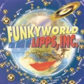 Funkyworld - The Best of Lipps, Inc.