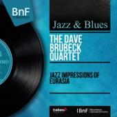 Jazz Impressions of Eurasia (Mono Version)