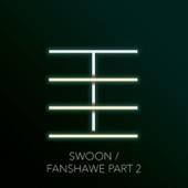 Swoon / Fanshawe, Pt. 2 - Single