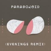 Paraboloid (Evenings Remix) - Single