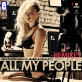 All My People (feat. Manilla Maniacs) [Remixes] - EP