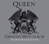 Greatest Hits I, II & III - The Platinum Collection (Remastered)