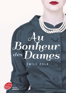 « Au bonheur des dames » d'Emile Zola - 12 romans à ...